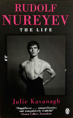 rudolf nureyev the life julie kavanagh