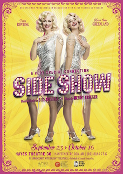 'Side Show' will be presented at the Hayes Theatre Co.