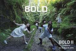 BOLD II. Photo by Sue Healey.