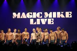 Channing Tatum presents 'Magic Mike Live'.